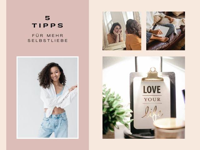 5 Tipps für mehr Selbstliebe